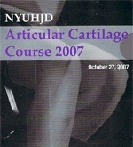 NYUHJD - Articular Cartilage Course 2007